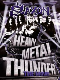 SAXON - Heavy Metal Thunder � The Movie