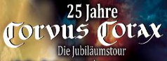 metal-district.de presents: 25 Jahre CORVUS CORAX
