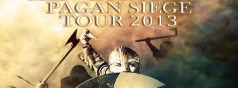 metal-district.de presents: MID EUROPEAN PAGAN SIEGE TOUR 2013