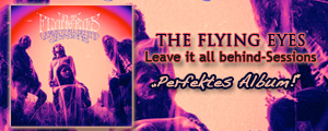 The Flying Eyes - Leave it alle behind Sessions